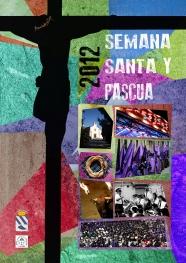 Cartel semana santa y pasqua 2012